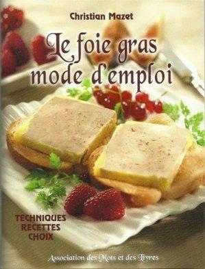 Le foie gras, mode d'emploi - Des mots et des livres - 9791094844007 -