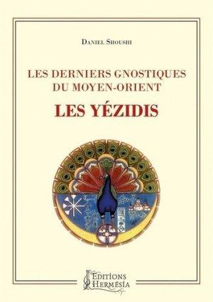 Les derniers gnostiques du Moyen-Orient - Hermesia - 9791094877289 -