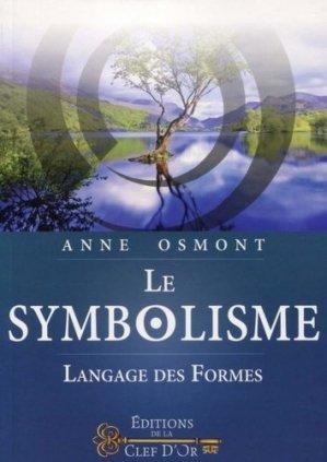 Le Symbolisme - Langage des Formes - Clé d'Or Editions - 9791094879108 -