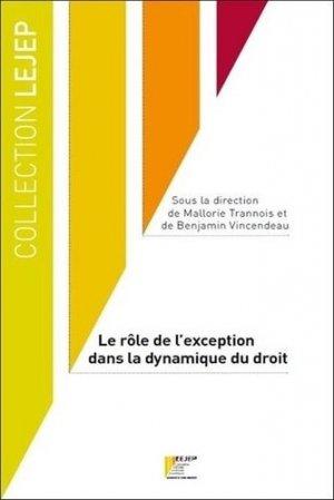 Le role de l'exception dans la dynamique du droit - LEJEP Université de Cergy-Pontoise - 9791095303145 -