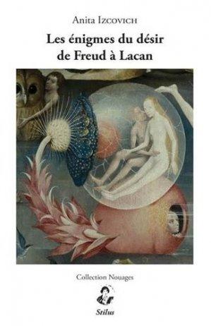 Les énigmes du désir de Freud à Lacan - stilus - 9791095543114 -