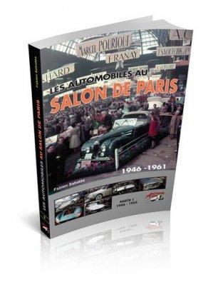 Les automobiles au Salon de Paris 1946-1961 - antique autos - 9791096322046 -