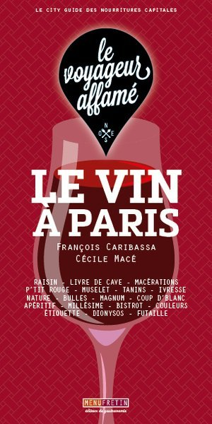 Le vin à Paris - Menu Fretin - 9791096339563 -