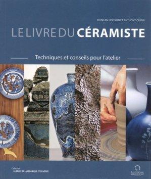 Le livre du céramiste. Techniques et conseils pour l'atelier - Editions Ateliers d'art de France - 9791096404124 -