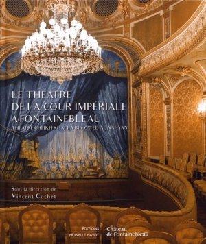 Le théâtre de la cour impériale à Fontainebleau - monelle hayot - 9791096561148