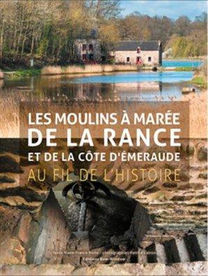 Les moulins à marée de la Rance et de la côte d'Émeraude - bow-window - 9791096740147 -