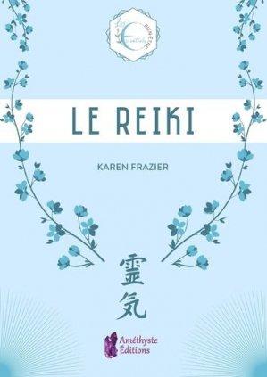 Le Reiki. Les essentiels bien-être - amethyste - 9791097154486 -