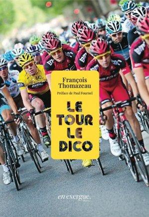 Le Tour le dico - en exergue éditions - 9791097469191 -