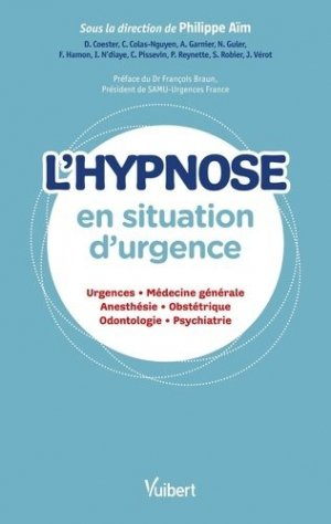 L'hypnose en situation d'urgence - vuibert - 9782311661675 -
