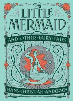 Little Mermaid and Other Fairy Tales - sterling - 9781435163683 -