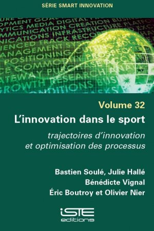 L'innovation dans le sport - Volume 32 - iste - 9781784057534 -