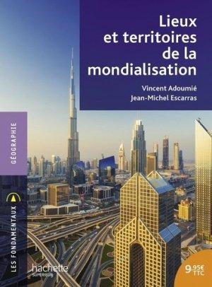 Lieux et territoires de la mondialisation - Hachette - 9782017026006 -