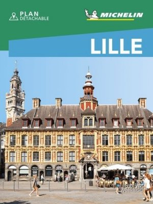 Lille. Edition 2020 - Michelin Editions des Voyages - 9782067247222 -