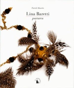 Lina Baretti. Parures - gallimard editions - 9782070130870 -