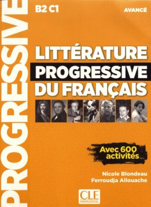 Littérature progressive du français avancé B2 C1 - cle international - 9782090351811 -