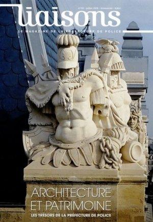 Liaisons N° 112, Juillet 2015 : Architecture et patrimoine. Les trésors de la préfecture de police - La Documentation Française - 9782110099723 -