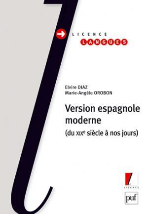 Version espagnole moderne - puf - presses universitaires de france - 9782130573852 -