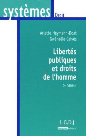 Libertés publiques et droits de l'homme. 9e édition - LGDJ - 9782275033341 -