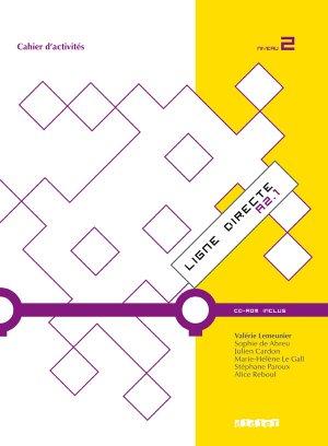 Ligne Directe 2 A2.1 : Cahier et CD-rom - didier - 9782278069217
