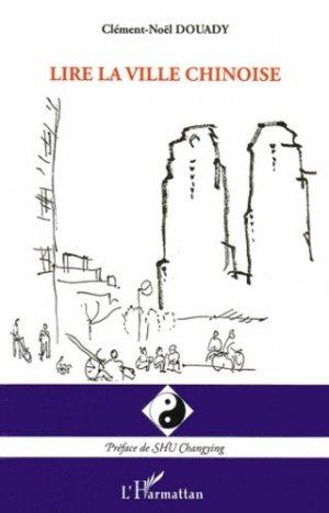 Lire la ville chinoise - l'harmattan - 9782296560925 - https://fr.calameo.com/read/005884018512581343cc0