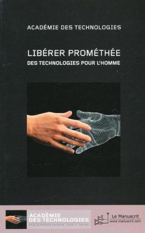 Libérer Prométhée - le manuscrit - 9782304037081 -