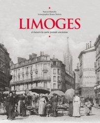 Limoges à travers la carte postale ancienne - hc  - 9782357204256 -