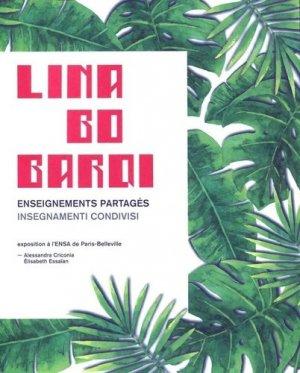 Lina Bo Bardi. Enseignements partagés, Edition bilingue français-italien - Archibooks - 9782357334502 -