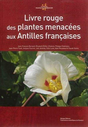 Livre rouge des plantes menacées aux Antilles françaises - biotope - 9782366620207 -
