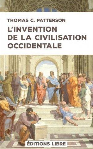 L'invention de la civilisation occidentale - Libre Paris - 9782490403271 -