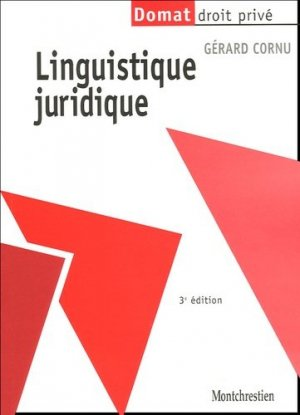 Linguistique juridique. 3e édition - Montchrestien - 9782707614254 -