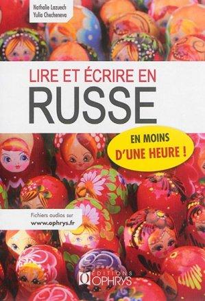 Lire et écrire en russe - ophrys - 9782708014626 -