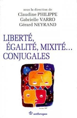 Liberté, égalité, mixité conjugales - Economica - 9782717835915 -