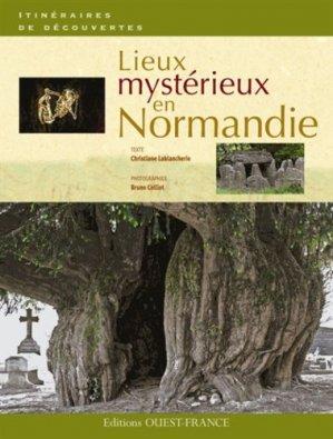 Lieux mystérieux en Normandie - Ouest-France - 9782737354991 -