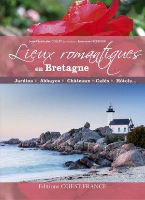 Lieux romantiques en Bretagne - Ouest-France - 9782737361166 -