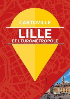 Lille et l'eurométropole - gallimard editions - 9782742459858 -