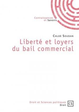 Liberté et loyers du bail commercial - Connaissances et Savoirs - 9782753903739 -