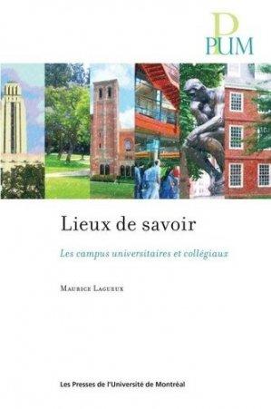Lieux de savoir - presses de l'universite de montréal - 9782760643604 -