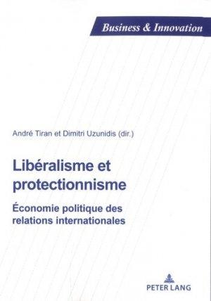 Libéralisme et protectionisme - Peter Lang - 9782807611726 -