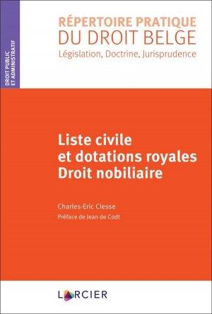 Liste civile et dotations royales - Éditions Larcier - 9782807924130 -