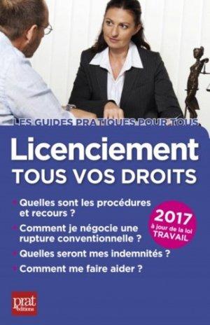 Licenciement. Tous vos droits, Edition 2017 - Prat Editions - 9782809510850 -