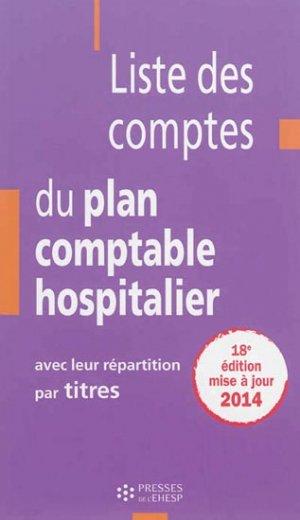Liste des comptes du plan comptable hospitalier - presses de l'ehesp - 9782810901401 -