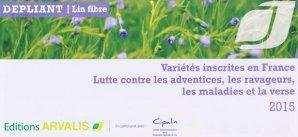 Lin fibre : Variétés inscrites en France - itcf - 9782817902944 -