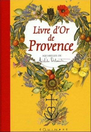 Livre d'or de Provence - equinoxe - 9782841358007 -