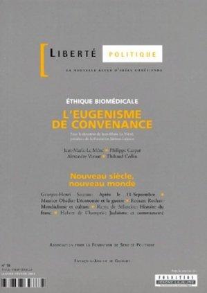 Liberté politique N°18 Janvier-Février 2002 : L'eugénisme de convenance - François-Xavier de Guibert/OEIL - 9782868397874 -