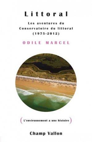 Littoral les aventures du Conservatoire du littoral - champ vallon - 9782876738775 -