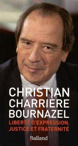 Liberté d'expression, justice et fraternité - Editions Balland - 9782940556083 -