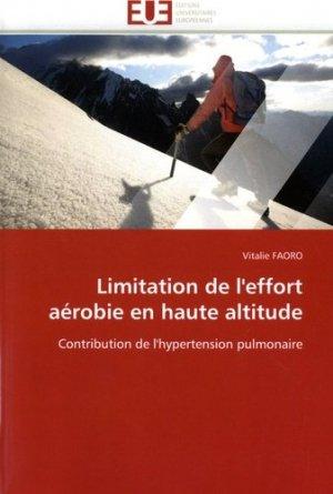 Limitation de l'effort aérobie en haute altitude. Contribution de l'hypertension pulmonaire - universitaires europeennes - 9786131569692 -