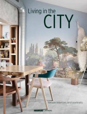 Living in the city : urban interiors and portraits - lannoo - 9789082183757 -