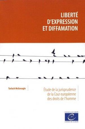 Liberté d'expression et diffamation. Etude de la jurisprudence de la Cour européenne des droits de l'homme - Conseil de l'Europe - 9789287182517 -