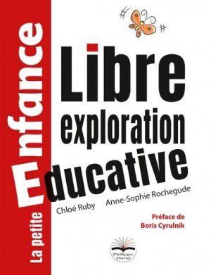 Libre exploration éducative - Philippe Duval - 9791090398917 -